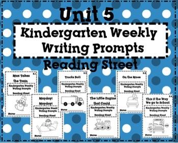 Reading Street Kindergarten Weekly Writing Prompts Unit 5