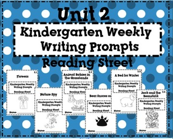 Reading Street Kindergarten Weekly Writing Prompts Unit 2