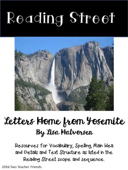 Reading Street Letters Home from Yosemite