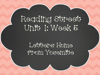 Reading Street: Letters Home from Yosemite Posters & Activities