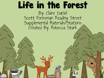 Reading Street Life in the Forest Supplemental Materials and Stations