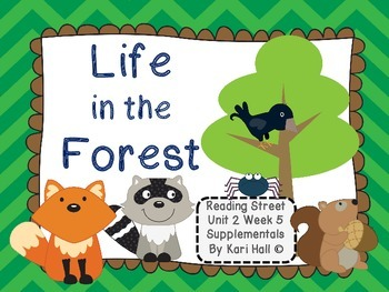 Reading Street Life in the Forest Unit 2 Week 5 Differentiated First grade