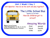 Reading Street Little School Bus Flip Chart (Days 1-5)