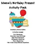 "Reading Street ""Mama's Birthday Present"" Activity Pack"
