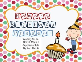 Reading Street Mamas Birthday Present Unit 4 Week 1 Differentiated