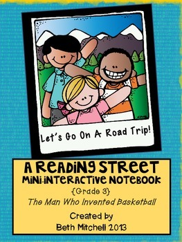 Reading Street Mini-Interactive Notebook-The Man Who Invented Basketball