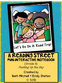 Reading Street Mini-Interactive Notebook-Pushing Up the Sky
