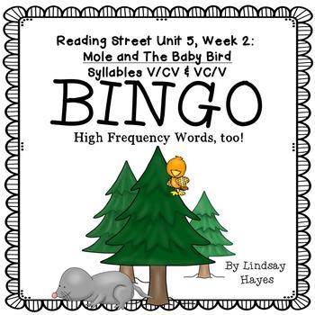 Reading Street: Mole and Baby Bird BINGO- Syllables V/CV & VC/V