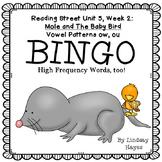 Reading Street: Mole and Baby Bird BINGO- Vowel Patterns ow, ou