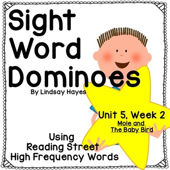 Reading Street: Mole and The Baby Bird, Sight Word Dominoes