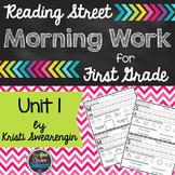Reading Street Morning Work First Grade Unit 1