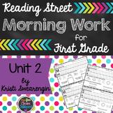Reading Street Morning Work First Grade Unit 2