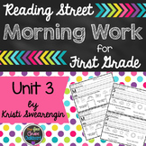 Reading Street Morning Work First Grade Unit 3