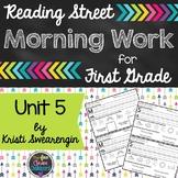 Reading Street Morning Work First Grade Unit 5