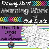 Reading Street Morning Work First Grade Units R-5 Bundle
