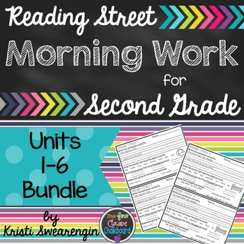 Reading Street Morning Work Second Grade Units 1-6 Bundle