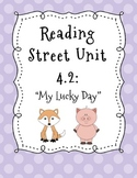 """Reading Street """"My Lucky Day"""""""