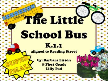 Reading Street NO-PREP Printables: (The Little School Bus)