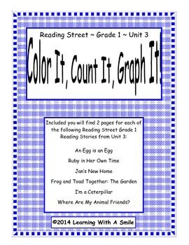Reading Street FIRST GRADE Unit 3:  Color It, Count It, Graph It! - No Prep