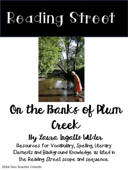 Reading Street On the Banks of Plum Creek