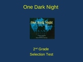 "Reading Street ""One Dark Night  "" Selection Test (Turning Point)"