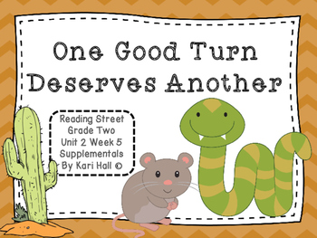 Reading Street One Good Turn Deserves Another Unit 2 Week 5 Differentiated 2nd