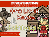 """Reading Street """"One Little Mouse"""" and """"Goldilocks"""""""
