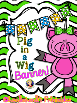 Reading Street, PIG IN THE WIG, Banner by Ms. Lendahand:)