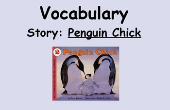 3rd Grade, Reading Street, Penguin Chick Vocabulary SmartBoard Lesson