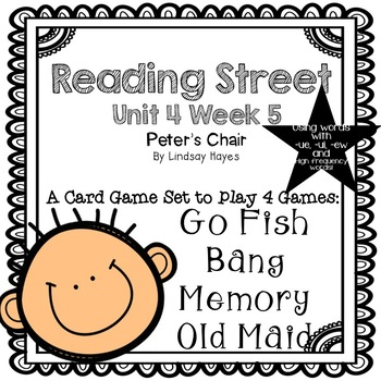 Reading Street: Peter's Chair 4-in-1 Words with -ue, -ui,