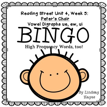 Reading Street: Peter's Chair BINGO Vowel Digraphs ue, ew, ui