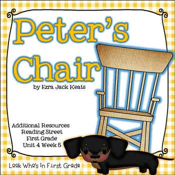 """Reading Street """"Peter's Chair"""" Additional Resources"""