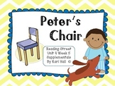 Reading Street Peter's Chair Unit 4 Week 5 differentiated resourcesfirst grade