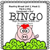 Reading Street: Pig in a Wig BINGO Consonant x /ks/