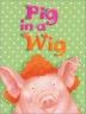 Reading Street Pig in a Wig Unit 1 Week 2