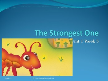 Reading Street Power-Point: The Strongest One