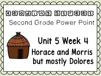 Reading Street Power Point Unit 5 Week 4. Second Grade