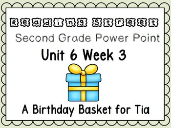 Reading Street Power Point Unit 6 Week 3. Second Grade