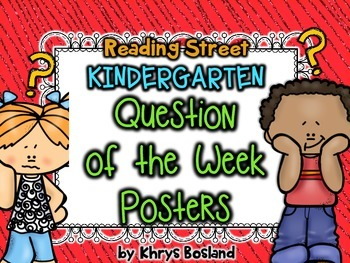 Reading Street Question of the Week Posters - Kindergarten