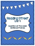 Reading Street Unit 4 Question of the Week Sentence Frames