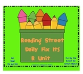 Reading Street ~ R Unit ~  Daily Fix Its ~ First Grade