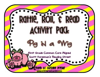 Reading Street - Rattle, Roll, & Read Activity Pack - {Pig