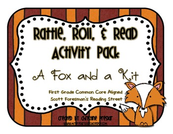 Reading Street - Rattle, Roll, and Read Activity Pack - {A Fox and a Kit}
