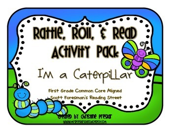 Reading Street - Rattle, Roll, and Read Activity Pack - {I'm a Caterpillar}