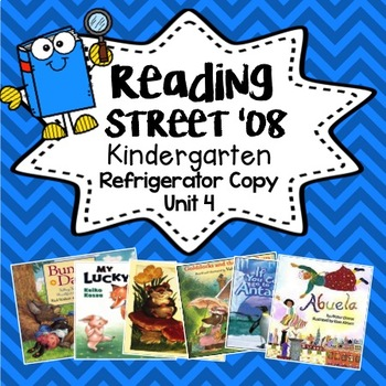 Reading Street Refrigerator Copy Unit 4 Weeks 1-6