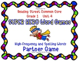 Reading Street Resource SUPER HERO WORD GAMES First Grade Unit 3