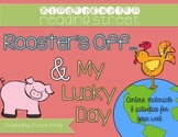 """Reading Street """"Rooster's Off.."""" and """"My Lucky Day"""""""