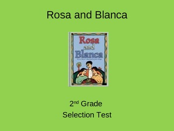 """Reading Street """"Rosa and Blanca"""" Selection Test (Turning Point)"""