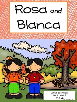 Reading Street, Rosa and Blanca, Unit 3, 2nd Grade Centers