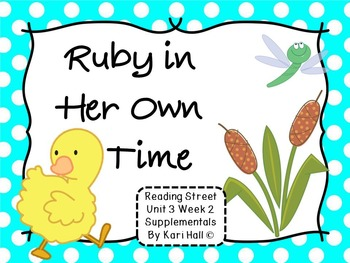 Reading Street Ruby in Her Own Time Unit 3 Week 2 Differentiated First grade
